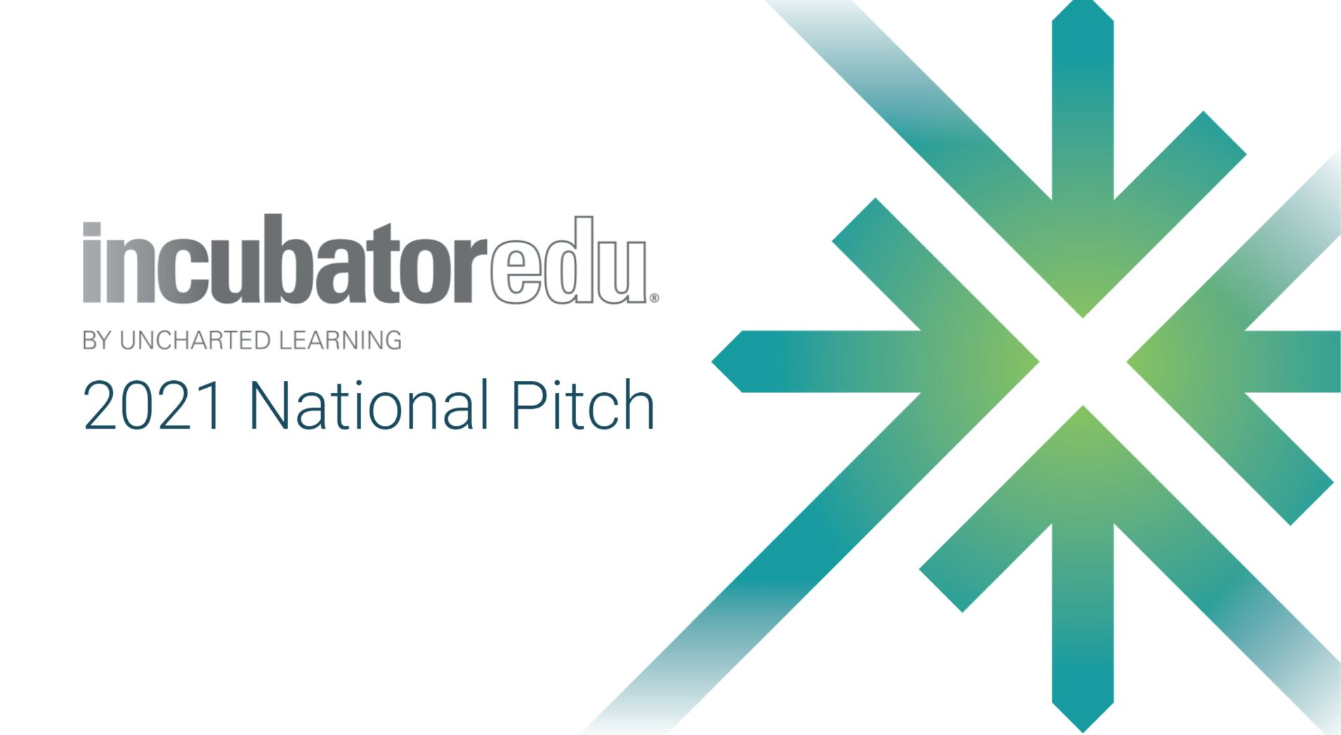 2021 INCubatoredu National Student Pitch