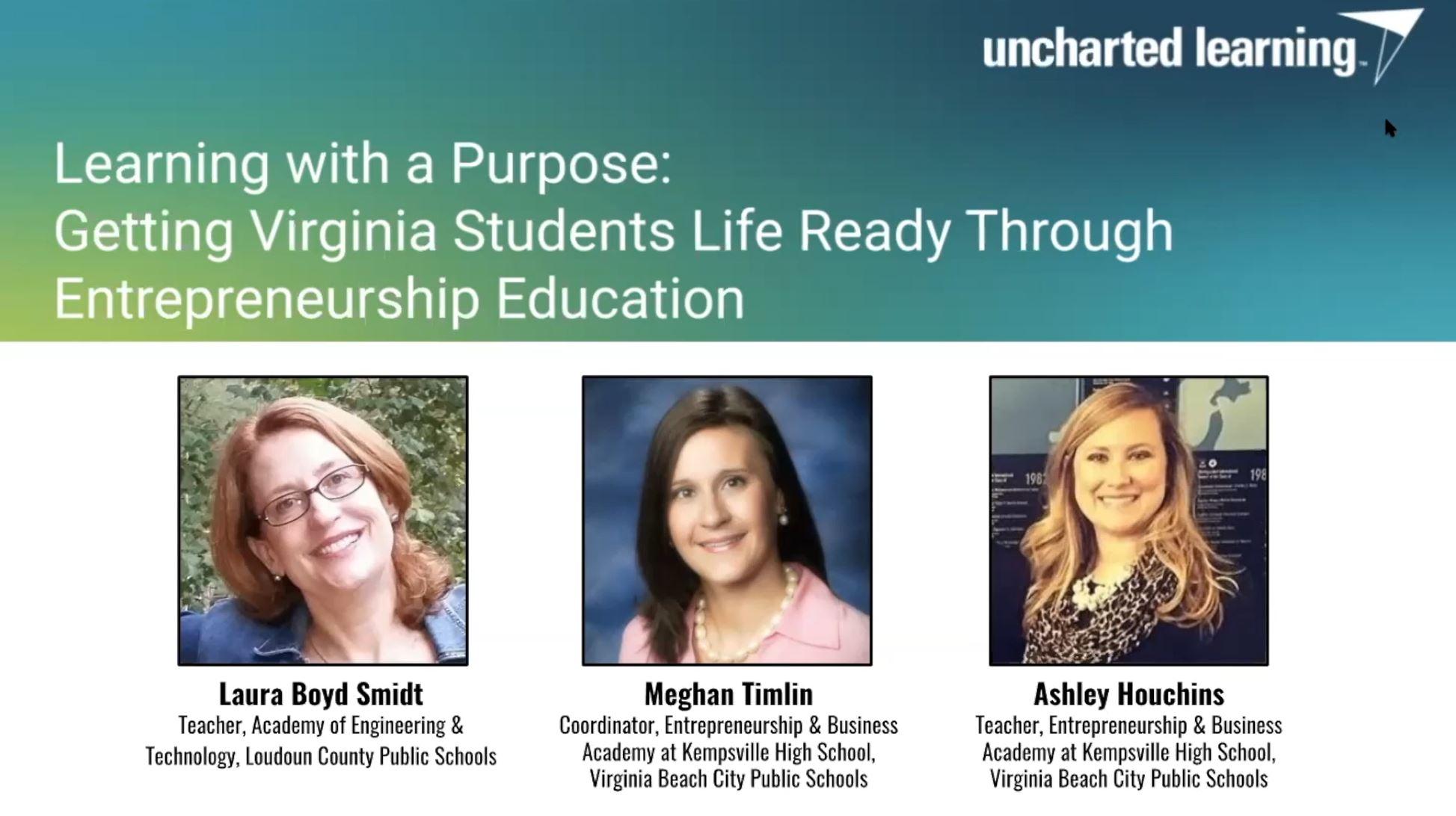 [WEBINAR] Learning with a Purpose: Getting Virginia Students 'Life Ready' Through Entrepreneurship Education