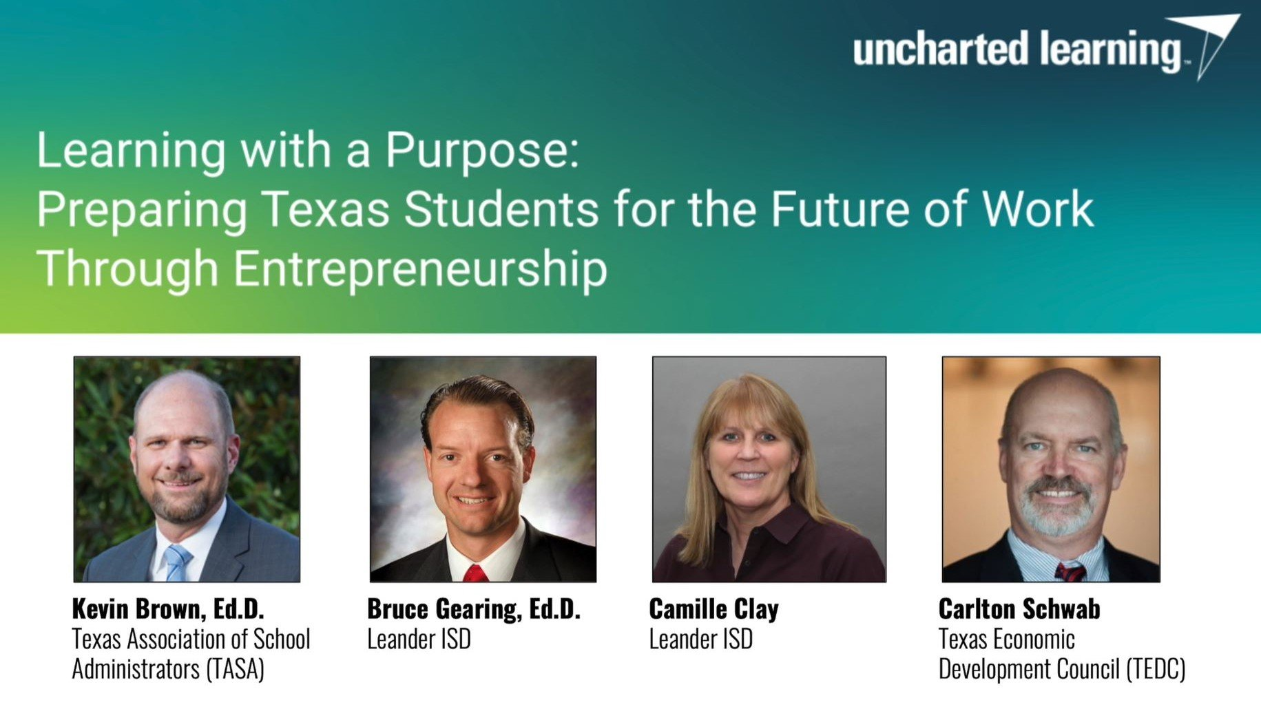 [WEBINAR] Learning with a Purpose - Preparing Texas Students for the Future of Work Through Entrepreneurship
