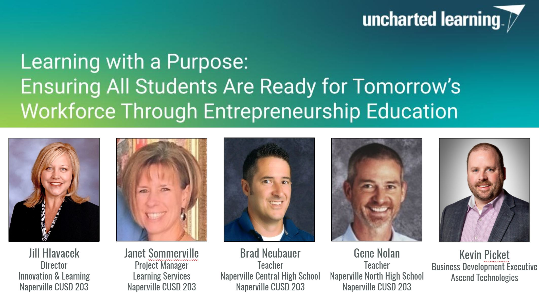 [WEBINAR] Learning With A Purpose: Ensuring All Students Are Ready for Tomorrow's Workforce Through Entrepreneurship Education